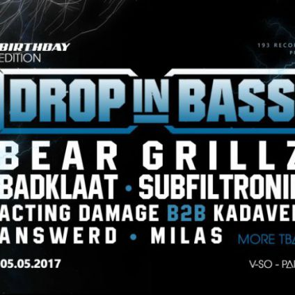 Soirée clubbing DROP in BASS #30 - Birthday Edition / Paris. Vendredi 05 mai 2017