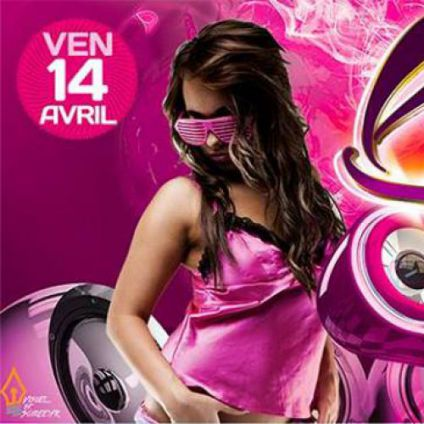 Soirée clubbing Ladies Night Vendredi 14 avril 2017
