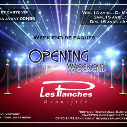 Soirée clubbing Opening Weekend Dimanche 16 avril 2017