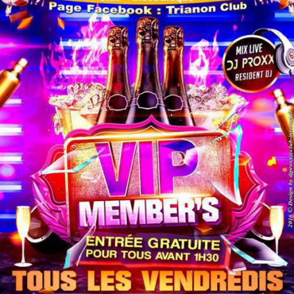 vip member's Trianon Club