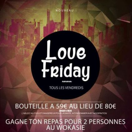 Soirée clubbing WE LOVE FRIDAY Vendredi 27 octobre 2017