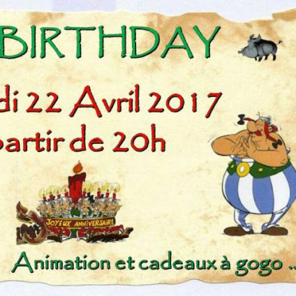 Before Special Birthday Obélix Samedi 22 avril 2017