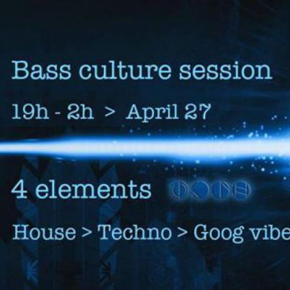 After Work Bass culture session @ 4 elements Jeudi 27 avril 2017