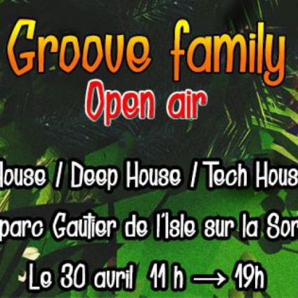 Festival Groove Family Open air Dimanche 30 avril 2017