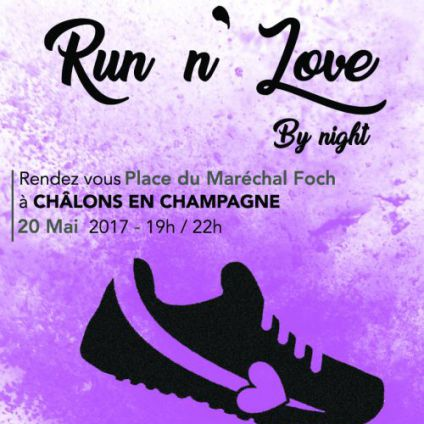 Run n' Love CHALONS EN CHAMPAGNE