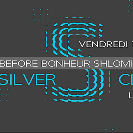 Before Before officiel Bonheur/Shlomi Aber: Silver Club djs - Bar Le ZOO Vendredi 19 mai 2017