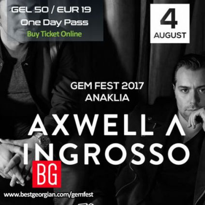 Festival GEM FEST | AXWELL Λ INGROSSO ... Vendredi 04 aout 2017