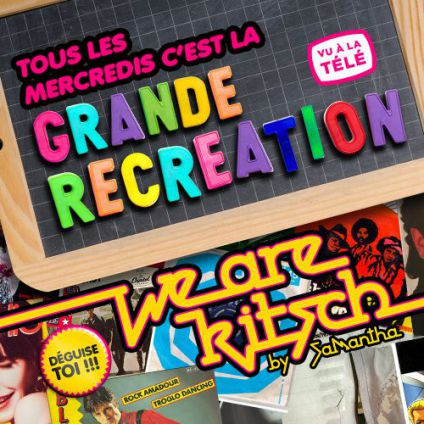Soirée clubbing We Are Kitch Mercredi 26 juillet 2017