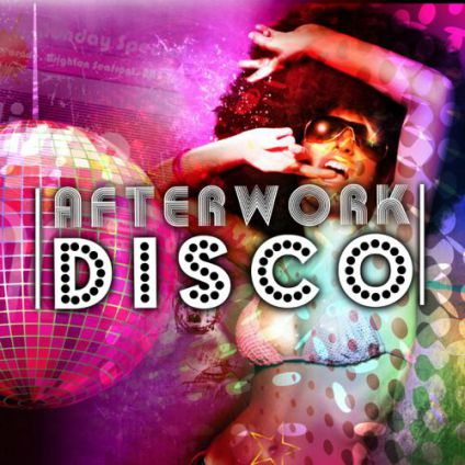 After Work Afterwork DISCO Party  Mercredi 18 octobre 2017