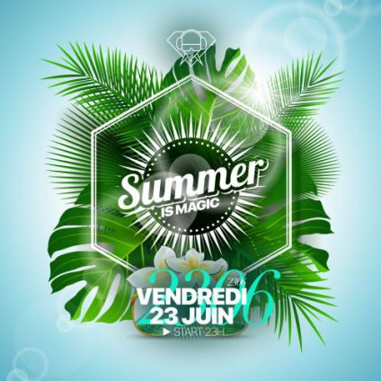 Soirée clubbing SUMMER IS MAGIC Vendredi 23 juin 2017