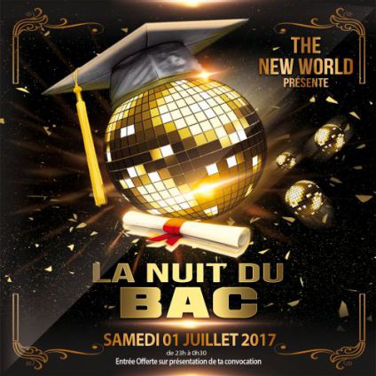 Nuit du bac @new world New world