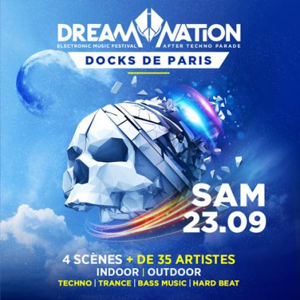 Festival DREAM NATION FESTIVAL - After Techno Parade Samedi 23 septembre 2017