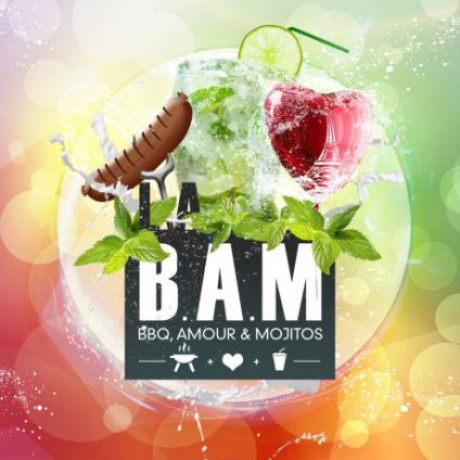 After Work La BAM - BBQ Amour & Mojitos Jeudi 27 juillet 2017