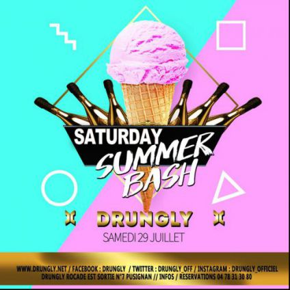 Saturday summer bash Drungly