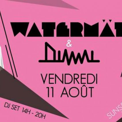 After Work Watermät & Dimmi - Sea Lounge Vendredi 11 aout 2017