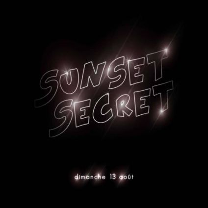 After Work Sunset Secret - Sea Lounge Dimanche 13 aout 2017