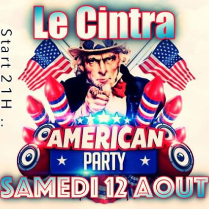 Before American Party by Le Cintra !  Samedi 12 aout 2017