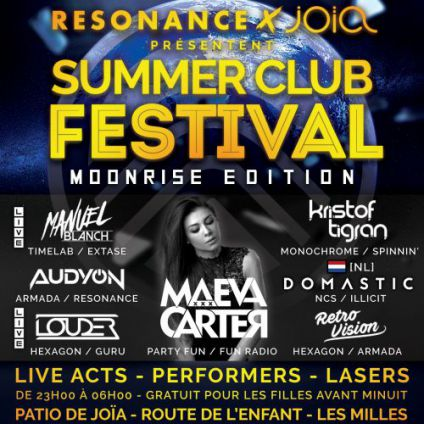 Festival Resonance x Joïa Summer Club Festival - Moonrise Edition Samedi 26 aout 2017