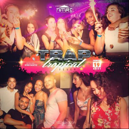 Trap & tropical fever ! Village russe club future