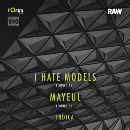 Autre RAW Night w/ I HATE MODELS + MAYEUL + 1NDICA Samedi 30 septembre 2017