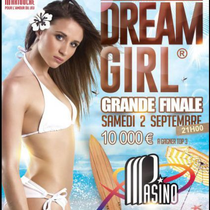 Festival DREAM GIRL GRANDE FINALE FRANCE 2017 Samedi 02 septembre 2017