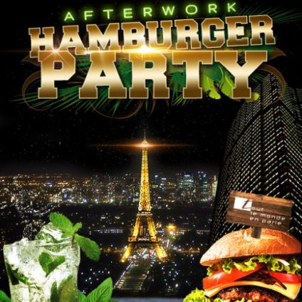 After Work AFTERWORK HAMBURGER PARTY SUR LES TOITS DE PARIS (CLUB INTERIEUR + TERRASSE GEANTE) Vendredi 27 octobre 2017