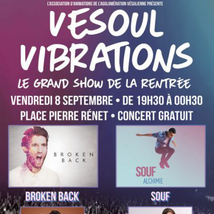 Concert Vesoul Vibrations Vendredi 08 septembre 2017