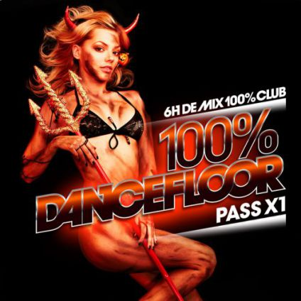Soirée clubbing 100% Dancefloor HALLOWEEN PARTY Mardi 31 octobre 2017