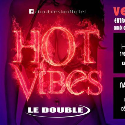 Hot Vibes Double Six