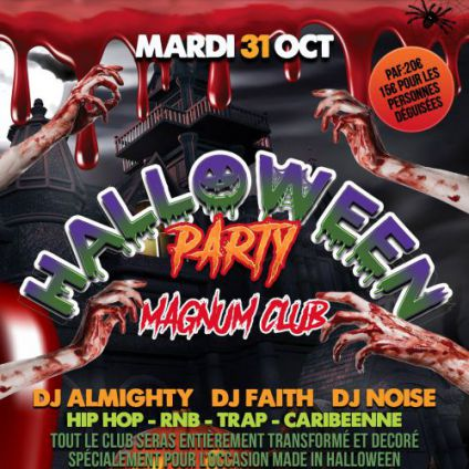 Soirée clubbing ✟ Halloween Party ✟ by Magnum Club  Mardi 31 octobre 2017