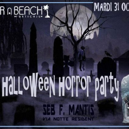 Before Halloween Horror Party by Seb F.Mantis par Bar à Beach Mardi 31 octobre 2017