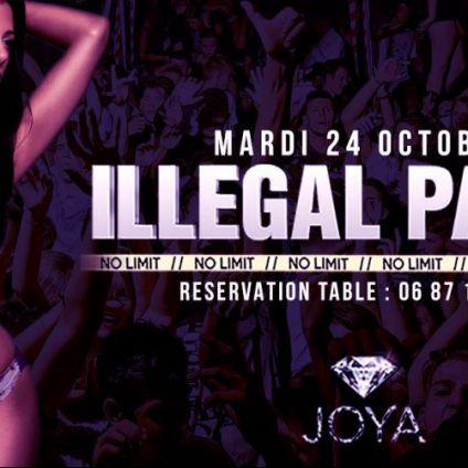 Soirée clubbing Illegal Party No Limit Mardi 24 octobre 2017