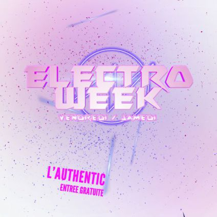 Before ELECTRO WEEK Samedi 28 octobre 2017