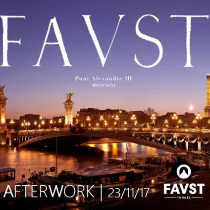 After Work AFTERWORK AU FAUST (UNIQUE, MAGIQUE, EXCEPTIONNEL) Jeudi 23 Novembre 2017