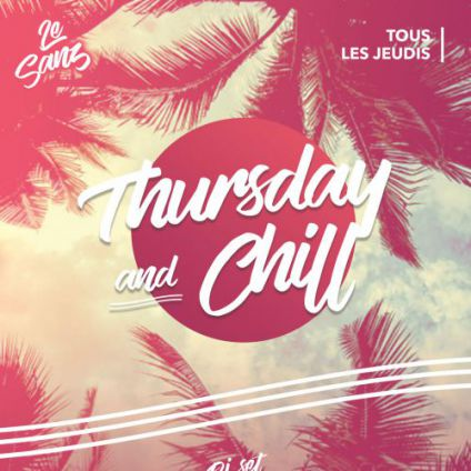 After Work Thursday & Chill Jeudi 16 Novembre 2017