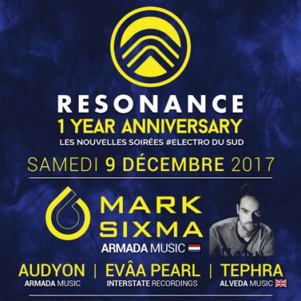 Soirée clubbing Resonance 1 Year Anniversary with Mark Sixma Samedi 09 decembre 2017