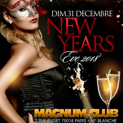 Soirée clubbing New Year's Eve Party by Magnum Club Dimanche 31 decembre 2017