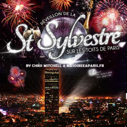 Soirée clubbing REVEILLON MAGIQUE TOITS DE PARIS (BEST ROOFTOP PARTY IN PARIS NEW YEAR 2018) Dimanche 31 decembre 2017