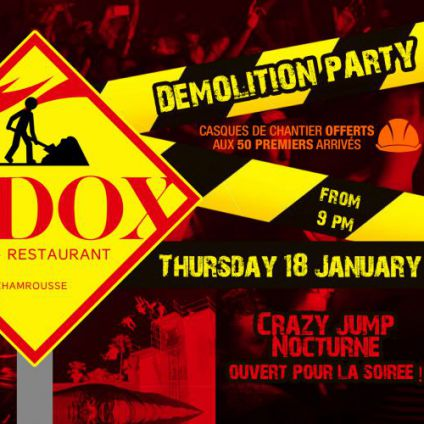 Festival DEMOLITION PARTY BY LE K-DOX Jeudi 18 janvier 2018