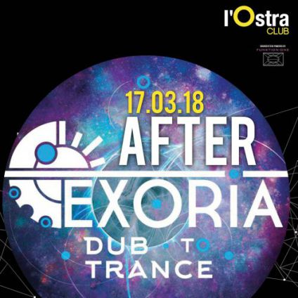 AFTER EXORIA DUB TO TRANCE Ostra Club