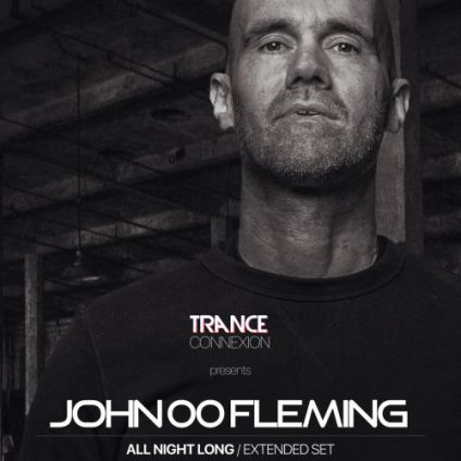 Trance Connexion with John 00 Fleming - Open To Close Autre