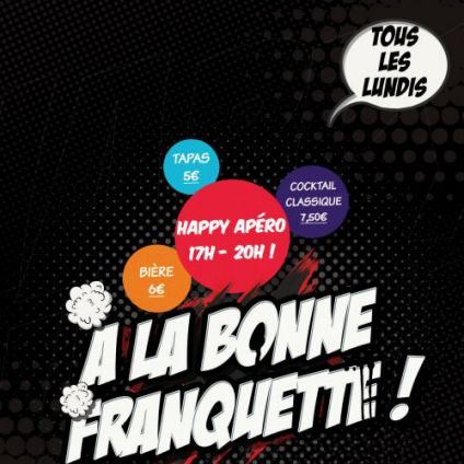 After Work A la bonne Franquette Lundi 23 avril 2018