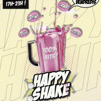 After Work Happy Shake Vendredi 23 mars 2018