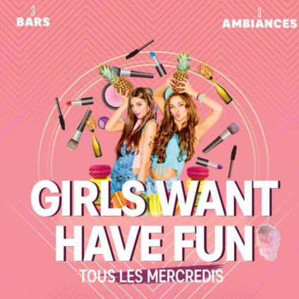 Soirée clubbing GIRLS WANT HAVE FUN Mercredi 25 avril 2018