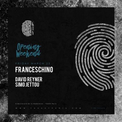 Soirée clubbing The KEY Opening Weekend - Franceschino, David Reyner, Simo Jettou Vendredi 23 mars 2018