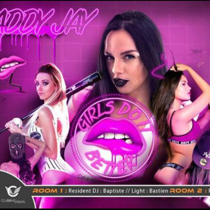 Soirée clubbing Girls Do It Better by MADDY JAY Samedi 14 avril 2018