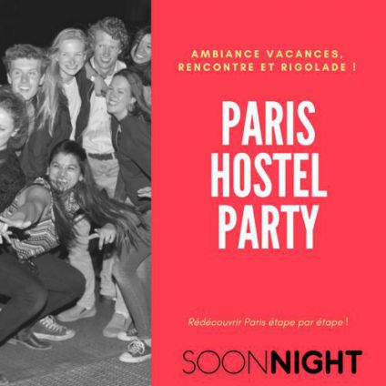 Soirée étudiante Paris hostel Party Vendredi 27 avril 2018