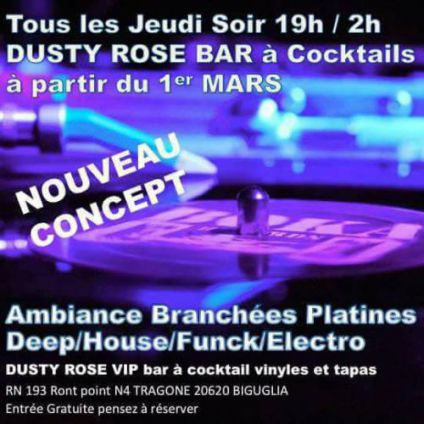 Before  Dusty Rose VIP  Apero After Work Tapas Cocktails and vinyles.... Jeudi 12 juillet 2018