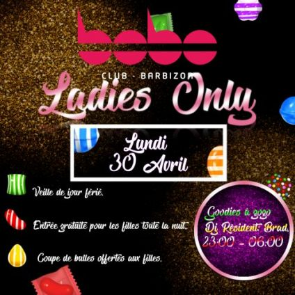 Soirée clubbing LADIES ONLY! Lundi 30 avril 2018