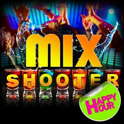 Soirée clubbing MIX SHOOTER PARTY / Gratos Samedi 13 octobre 2018
